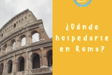 Dónde hospedarse en Roma