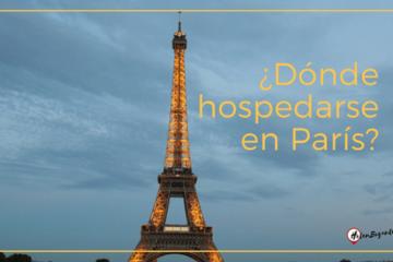Dónde hospedarse en París?