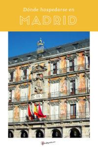 Dónde hospedarse en Madrid?