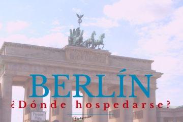 ¿Dónde hospedarse en Berlín?