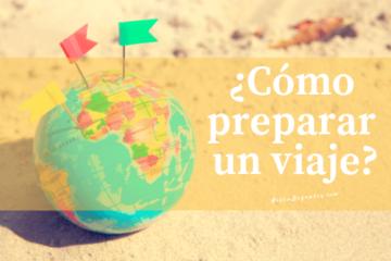 ¿Cómo preparar un viaje sola?